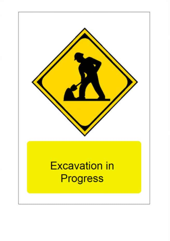 excavation in progress signage